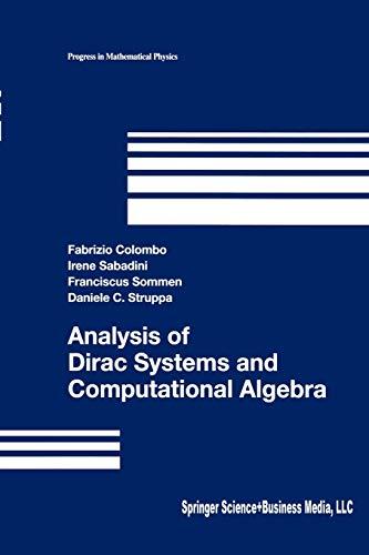 9781461264699: Analysis of Dirac Systems and Computational Algebra (Progress in Mathematical Physics)