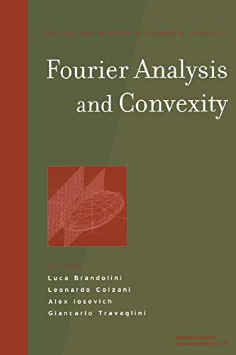 9781461264743: Fourier Analysis and Convexity (Applied and Numerical Harmonic Analysis)