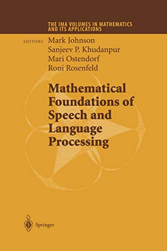 9781461264842: Mathematical Foundations of Speech and Language Processing (The IMA Volumes in Mathematics and its Applications)
