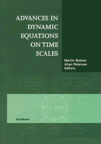 9781461265023: Advances in Dynamic Equations on Time Scales