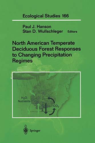 North American Temperate Deciduous Forest Responses to: Paul Hanson (Editor),