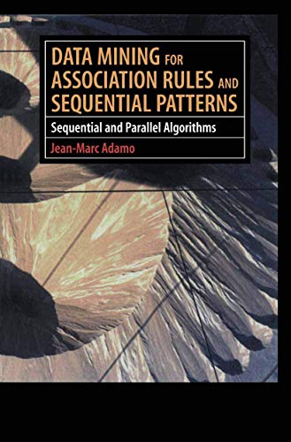 9781461265115: Data Mining for Association Rules and Sequential Patterns