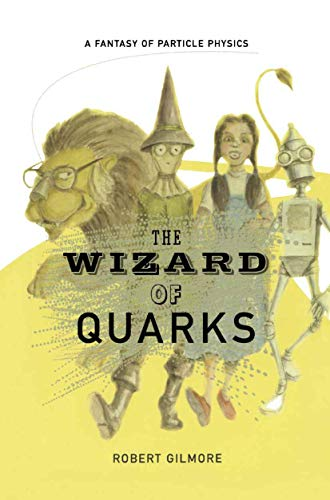 9781461265177: The Wizard of Quarks: A Fantasy of Particle Physics