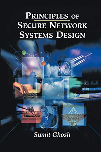 9781461265382: Principles of Secure Network Systems Design