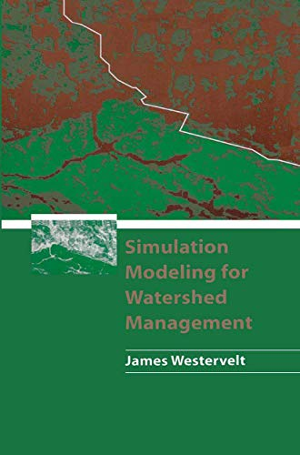 9781461265610: Simulation Modeling for Watershed Management