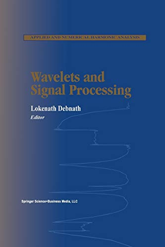 9781461265788: Wavelets and Signal Processing (Applied and Numerical Harmonic Analysis)