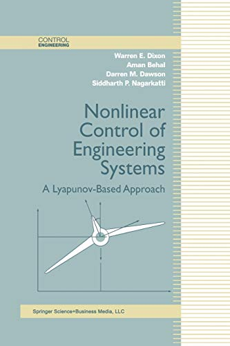 9781461265818: Nonlinear Control of Engineering Systems: A Lyapunov-Based Approach (Control Engineering)