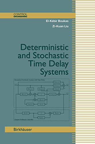 9781461266020: Deterministic and Stochastic Time-Delay Systems (Control Engineering)