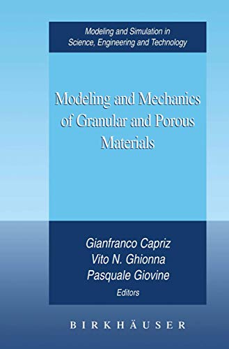 9781461266037: Modeling and Mechanics of Granular and Porous Materials (Modeling and Simulation in Science, Engineering and Technology)
