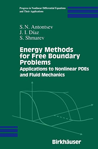 Energy Methods for Free Boundary Problems: Applications to Nonlinear PDEs and Fluid Mechanics (...