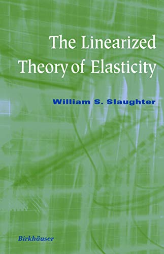 9781461266082: The Linearized Theory of Elasticity