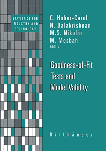 9781461266136: Goodness-of-Fit Tests and Model Validity (Statistics for Industry and Technology)
