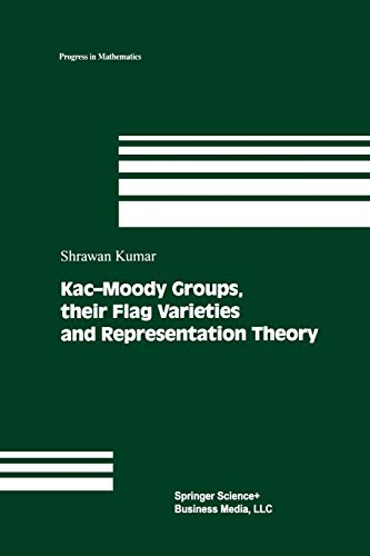 9781461266143: Kac-Moody Groups, their Flag Varieties and Representation Theory (Progress in Mathematics)