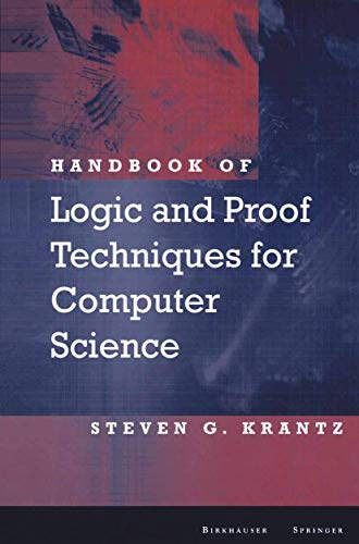 9781461266198: Handbook of Logic and Proof Techniques for Computer Science