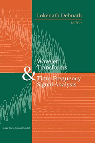 9781461266297: Wavelet Transforms and Time-Frequency Signal Analysis (Applied and Numerical Harmonic Analysis)