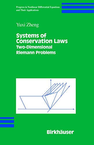 Systems of Conservation Laws: Two-Dimensional Riemann Problems (Progress in Nonlinear Differential ...