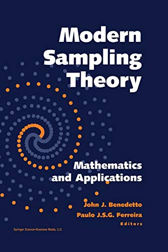 Modern Sampling Theory: Mathematics and Applications (Applied and Numerical Harmonic Analysis): ...