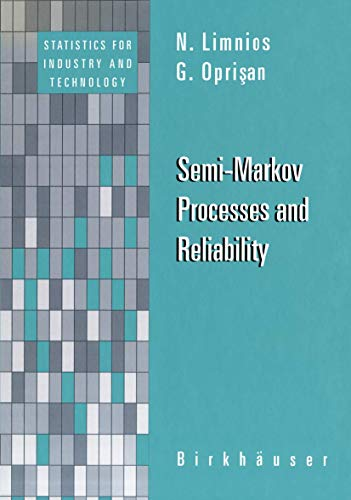 9781461266402: Semi-Markov Processes and Reliability (Statistics for Industry and Technology)