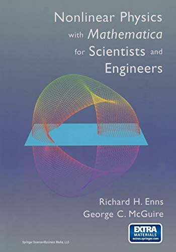 9781461266648: Nonlinear Physics with Mathematica for Scientists and Engineers