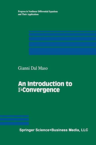 9781461267096: An Introduction to Γ-Convergence (Progress in Nonlinear Differential Equations and Their Applications)