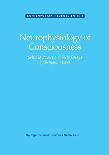 9781461267225: Neurophysiology of Consciousness (Contemporary Neuroscientists)