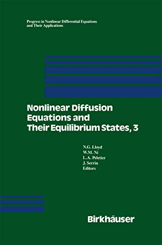 Nonlinear Diffusion Equations and Their Equilibrium States, 3: N. G Lloyd
