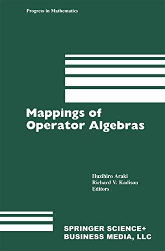 9781461267676: Mappings of Operator Algebras: Proceedings of the Japan―U.S. Joint Seminar,University of Pennsylvania, 1988 (Progress in Mathematics)