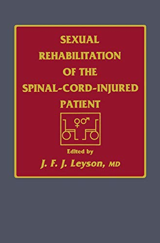 9781461267744: Sexual Rehabilitation of the Spinal-Cord-Injured Patient