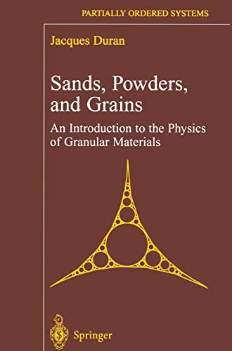 9781461267904: Sands, Powders, and Grains: An Introduction to the Physics of Granular Materials (Partially Ordered Systems)
