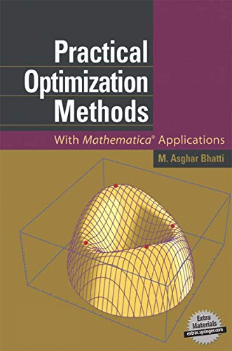 9781461267911: Practical Optimization Methods: With Mathematica(r) Applications