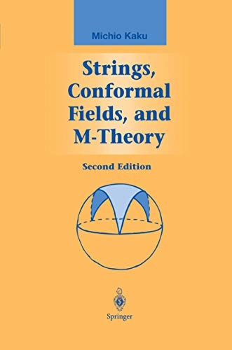 9781461267928: Strings, Conformal Fields, and M-Theory (Graduate Texts in Contemporary Physics)