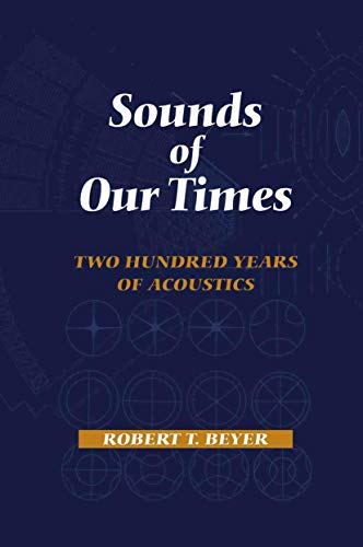 9781461267997: Sounds of Our Times: Two Hundred Years of Acoustics