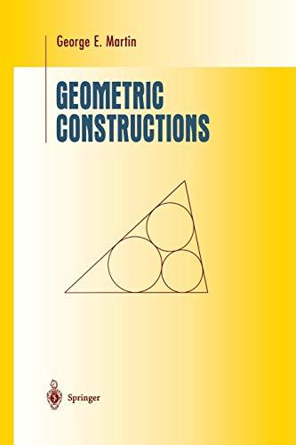9781461268451: Geometric Constructions (Undergraduate Texts in Mathematics)
