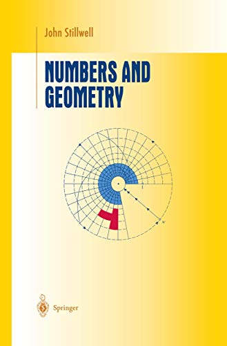 9781461268673: Numbers and Geometry (Undergraduate Texts in Mathematics)