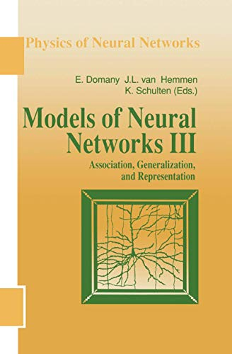 9781461268826: Models of Neural Networks III: Association, Generalization, and Representation (Physics of Neural Networks)