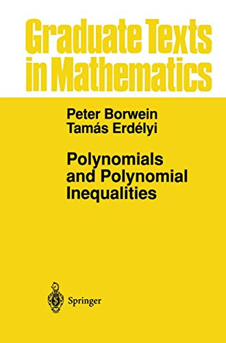 9781461269021: Polynomials and Polynomial Inequalities (Graduate Texts in Mathematics)