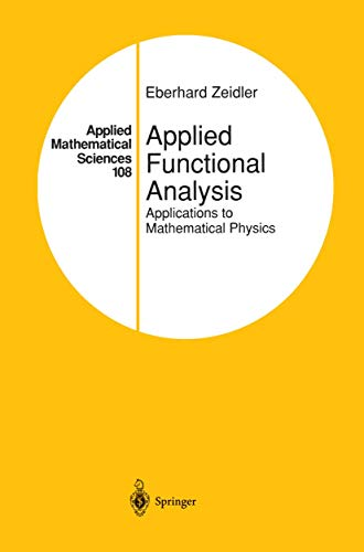 9781461269106: Applied Functional Analysis: Applications to Mathematical Physics (Applied Mathematical Sciences) (Volume 108)