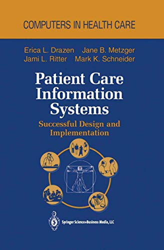 9781461269144: Patient Care Information Systems: Successful Design and Implementation (Health Informatics)