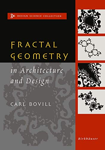 9781461269182: Fractal Geometry in Architecture and Design (Design Science Collection)