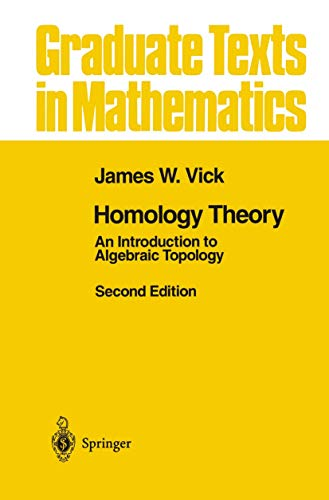 9781461269335: Homology Theory: An Introduction to Algebraic Topology (Graduate Texts in Mathematics)
