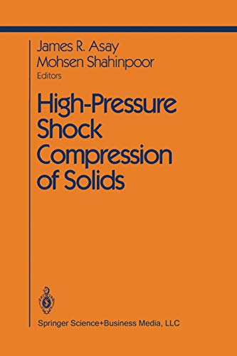 9781461269434: High-Pressure Shock Compression of Solids (Shock Wave and High Pressure Phenomena)