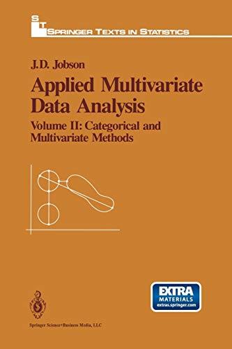 Applied Multivariate Data Analysis: Volume II: Categorical and Multivariate Methods: John Jobson