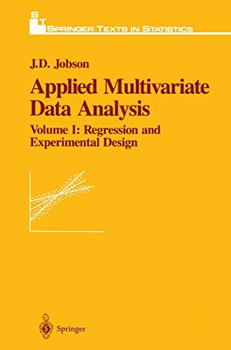 9781461269601: Applied Multivariate Data Analysis: Regression and Experimental Design (Springer Texts in Statistics)
