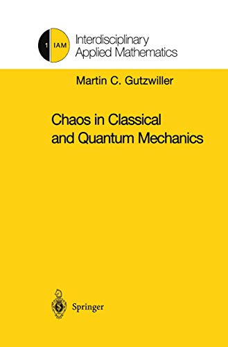 9781461269700: Chaos in Classical and Quantum Mechanics (Interdisciplinary Applied Mathematics)