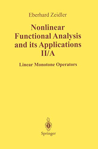 9781461269717: Nonlinear Functional Analysis and Its Applications: II/ A: Linear Monotone Operators