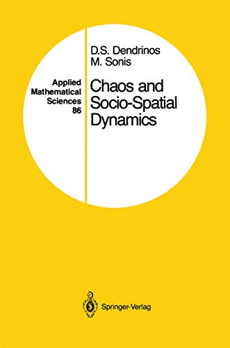 9781461269748: Chaos and Socio-Spatial Dynamics (Applied Mathematical Sciences)