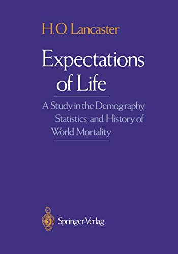 9781461269809: Expectations of Life: A Study in the Demography, Statistics, and History of World Mortality