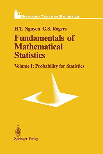 9781461269847: Fundamentals of Mathematical Statistics: Probability for Statistics (Springer Texts in Statistics) (Volume 1)