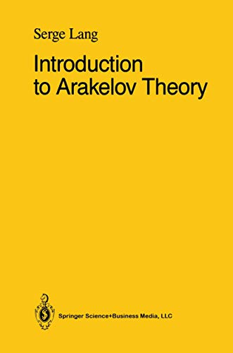Introduction to Arakelov Theory: Serge Lang