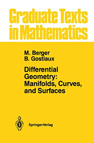 9781461269922: Differential Geometry: Manifolds, Curves, and Surfaces (Graduate Texts in Mathematics)